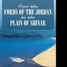 Albert Peter Krueger Pens 'From the Fords of the Jordan to the Plain of Shinar'