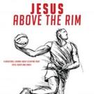 D. Leb Tannenbaum Shares JESUS ABOVE THE RIM