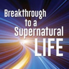 Franklyn M. Spence Announces BREAKTHROUGH TO A SUPERNATURAL LIFE
