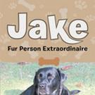 Ellie Emery Shares JAKE: FUR PERSON EXTRAORDINAIRE