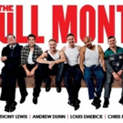 THE FULL MONTY is Back at the King's Theatre