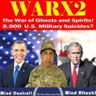 Award Winning Movie WARx2, 30,000 ARMY SUICIDES Coming to Theaters This April