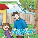 Melissa A. Jones Launches Marketing Campaign for SQUAWKY: THE LITTLE BLUE JAY