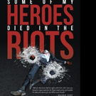 Carl Crozier Shares SOME OF MY HEROES DIED IN THE RIOTS