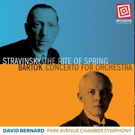 First recording of 'definitive' new edition of Stravinsky's The Rite of Spring featuring David Bernard leading the Park Avenue Chamber Symphony