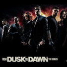 Season Three Premiere Episode of FROM DUSK TILL DAWN: THE SERIES Will Be Available for Free Digital HD Preview