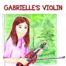 Ruth E. Santiago Celebrates GABRIELLE'S VIOLIN