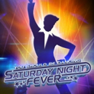 SATURDAY NIGHT FEVER - THE MUSICAL to Groove Across the Continent in All-New North American Tour; Cast Announced!