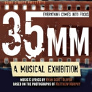 35MM: A MUSICAL EXHIBITION by Dare to Defy