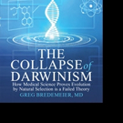 Proof of the Collapse of Darwinism Revealed in New Book