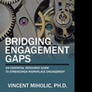 BRIDGING ENGAGEMENT GAPS is Released