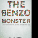Susan Gordon Releases THE BENZO MONSTER