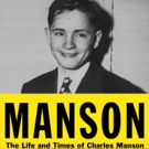BWW Review: MANSON Fills in the Missing Pieces