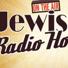 Tickets Are Now On Sale for JEWISH RADIO HOUR at Teatron
