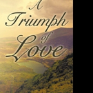 Heather Marshall Releases A TRIUMPH OF LOVE