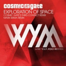 Cosmic Gate's 'Exploration of Space' Remixes Out Now via WYM Records