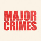 TNT Renews Hit Crime Drama  MAJOR CRIMES for Sixth Season