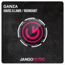 Havoc & Lawn Roondabit Confirm Release of 'Ganza'
