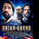 Civil War Film UNION BOUND Gets New Release Date