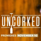 Esquire Network to Premiere New Series UNCORKED, 11/10