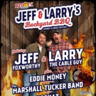 Jeff Foxworthy & Larry the Cable Guy to Present 'Jeff & Larry's Backyard BBQ Festival'