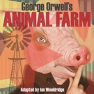 TheatreWorks New Milford to Present Orwell's ANIMAL FARM