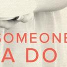BWW Review: SOMEONE'S GOTTA DO IT Sweeps Madison