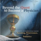 Robert E. Burke, MD, PhD Pens Memoir, BEYOND THE QUEST TO BECOME A PHYSICIAN