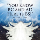 Elisa Guajardo Carothers Launches YOU KNOW BC AND AD, HERE IS BS!