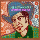 Jeb Loy Nichols Returns With New Album 'Country Hustle' Out Today