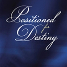 Marsha D. Blackwell Shares POSITIONED FOR DESTINY