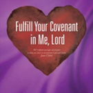 Linda Kay Releases FULFILL YOUR COVENANT IN ME, LORD