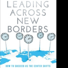 New Leadership Book LEADING ACROSS NEW BORDERS is Released
