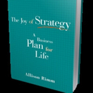 Bibliomotion Releases New Edition of THE JOY OF STRATEGY