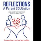 REFLECTIONS - A PARENT SOLUTION is Released