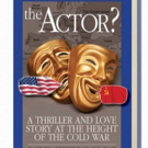 Lee Welling's Debut Novel THE ACTOR? Moves from Broadway to Espionage