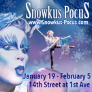 Cirque-tacular's SNOWKUS POCUS: ENCHANT THE SPRING to Bring Circus Magic to NYC