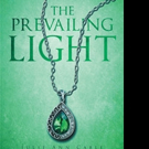 Julie Ann Cable Releases THE PREVAILING LIGHT