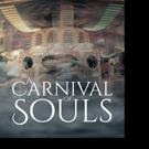 Mark Maronde Releases CARNIVAL SOULS