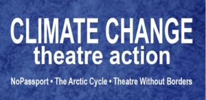 Climate Change Theatre Action to Hold Kick Off Event at Nuyorican Poets Cafe, 11/2