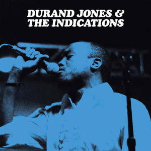 Durand Jones & The Indications Stream Debut LP