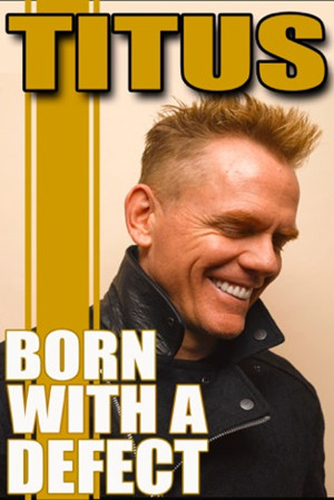 Christopher Titus to Bring 'Born With a Defect' Tour to Raue Center