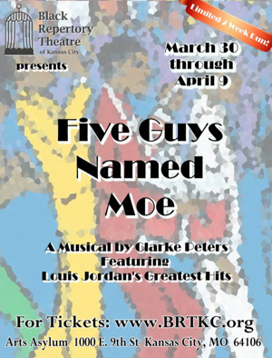 FIVE GUYS NAMED MOE to Play Black Repertory Theatre of Kansas City This Spring