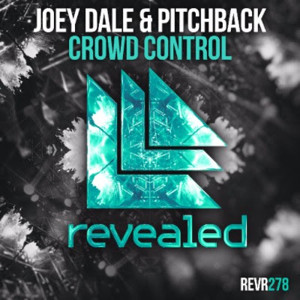 Joey Dale and Pitchback Collaborate on CROWD CONTROL