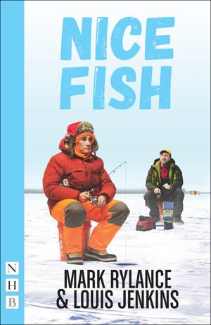 Nick Hern Books Will Publish NICE FISH Alongside Mark Rylance-Starring UK Premiere
