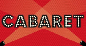 CABARET at The Cape Playhouse Aug. 9-20