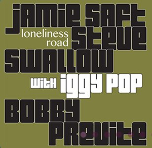 Iggy Pop Joins Jamie Saft, Steve Swallow & Bobby Previte on 'Loneliness Road'