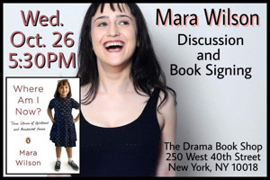 Mara Wilson to Chat, Sign Memoir 'WHERE AM I NOW' at The Drama Book Shop Today