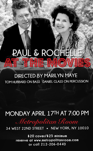 PAUL AND ROCHELLE AT THE MOVIES Premieres at The Metropolitan Room