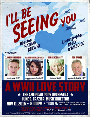 Broadway Vets Head to D.C. for American Pops Orchestra's 'I'LL BE SEEING YOU' Tonight